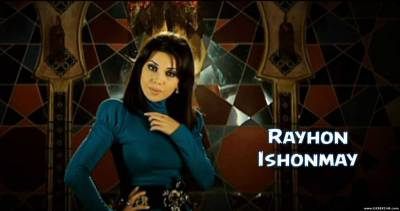 Rayhon - Ishonmay (Official Clip 2014)